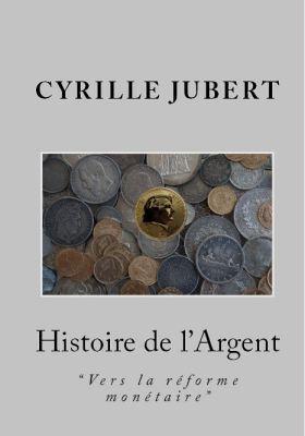 Histoire de l'Argent2